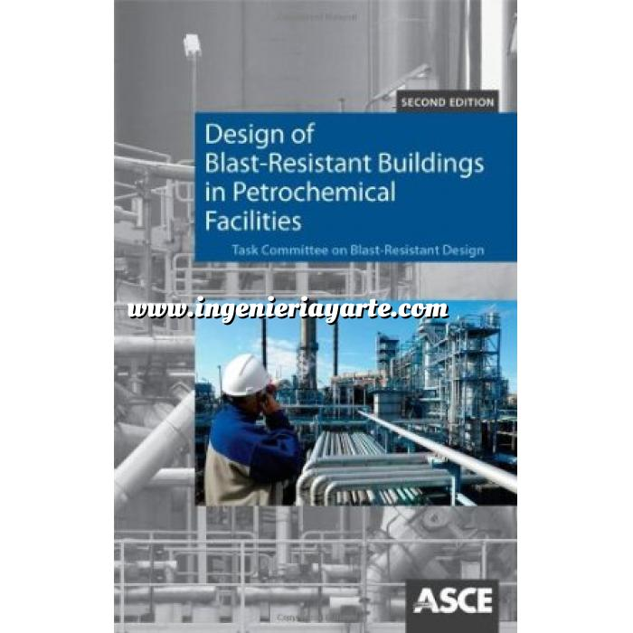Imagen Arquitectura industrial, fábricas y naves industri Design of Blast-Resistant Buildings in Petrochemical Facilit
