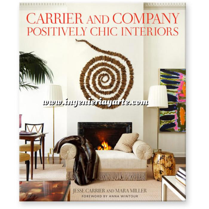 Imagen Decoradores e interioristas Carrier and Company: Positively Chic Interiors