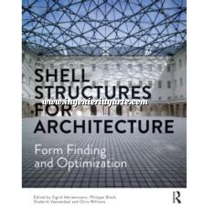Imagen Estructuras de acero Shell Structures for Architecture Form Finding and Optimization
