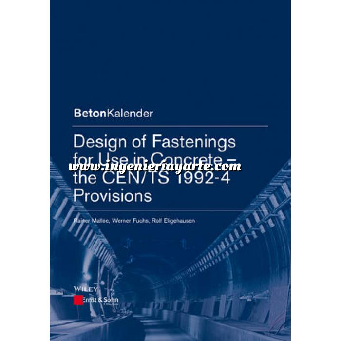Imagen Estructuras de hormigón Design of Fastenings for Use in Concrete: The CEN/TS 1992-4 Provisions