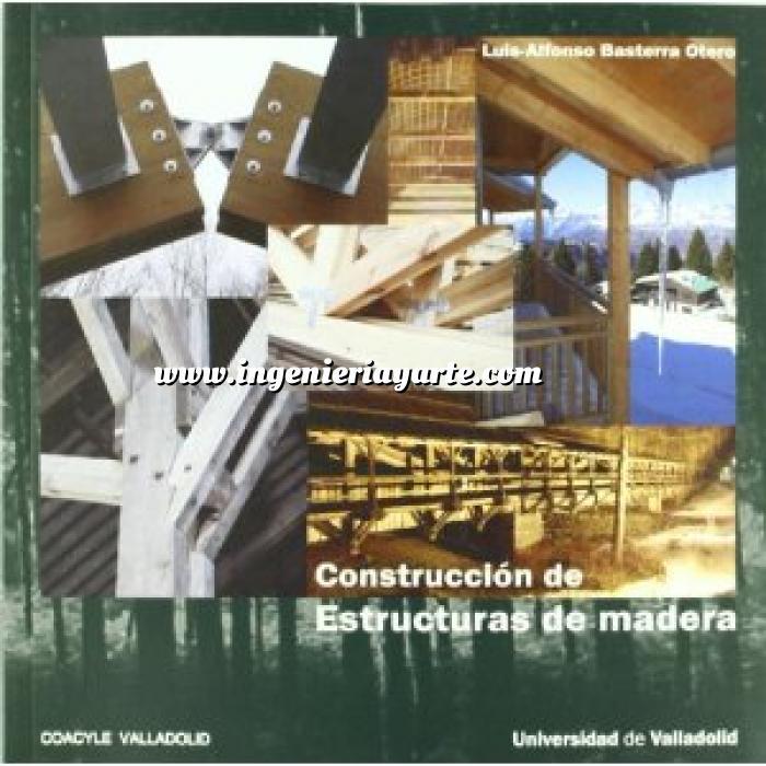 Librería Ingeniería y Arte : Estructuras - Estructuras de madera ...