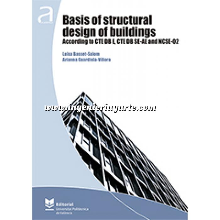 Imagen Estructuras metálicas Basis of structural design of building. According to CTE DB E,CTE DB SE-AE and NCSE-02