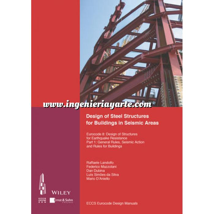 Imagen Estructuras metálicas Design of Steel Structures for Building in Seismic Areas: Eurocode 8: Design of Structures for Earthquake Resistance.Part 1: General Design of Steel Structures for Buildings