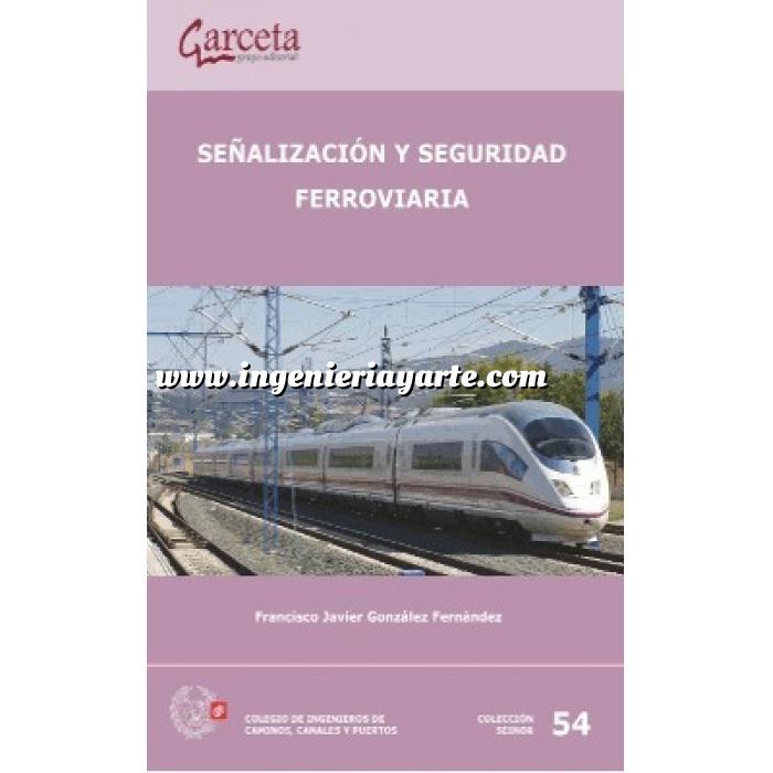 Imagen Ferrocarriles Señalización y seguridad ferroviaria