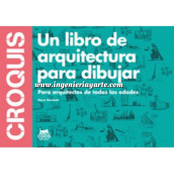 Librer a ingenier a y arte teor a arquitectura for Croquis un libro de arquitectura para dibujar pdf