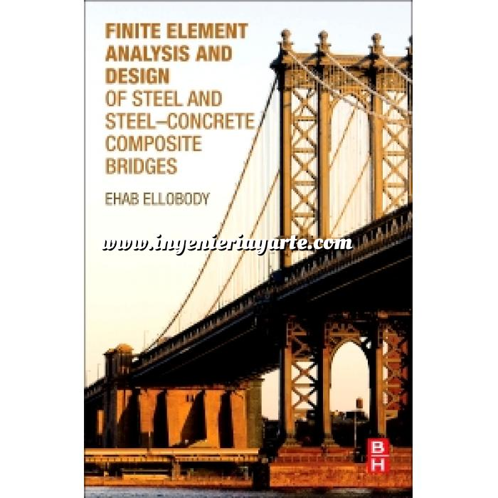 Imagen Puentes y pasarelas Finite element analysis and desing of steel and steel-concrete composie bridges