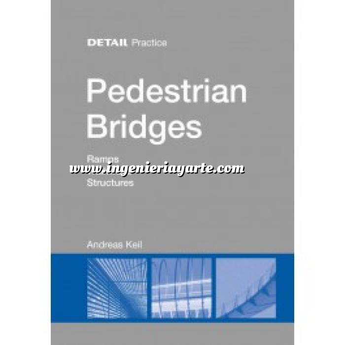 Imagen Puentes y pasarelas Pedestrian Bridges. Ramps,Walkways,Structures