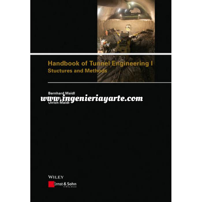 Imagen Túneles y obras subterráneas Handbook of Tunnel Engineering I: Structures and Methods