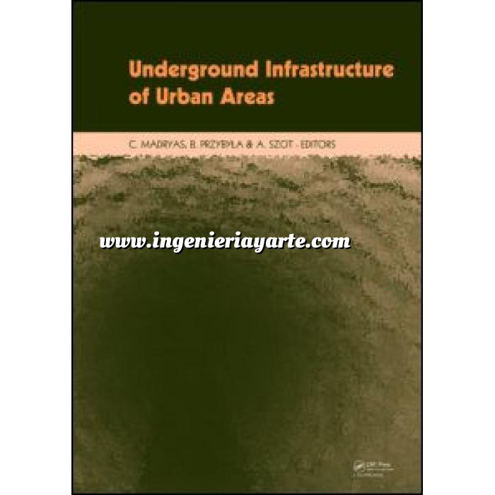 Imagen Túneles y obras subterráneas Underground Infrastructure of Urban Areas Book + CD-ROM