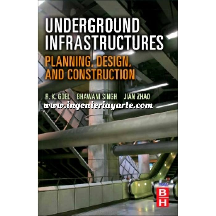 Imagen Túneles y obras subterráneas Underground Infrastructures.Planning, Design, and Construction