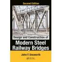 Puentes y pasarelas - Design and Construction of Modern Steel Railway Bridges